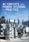 AC Circuits and Power Systems in Practice  (1118924592) cover image