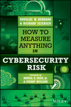 How to Measure Anything in Cybersecurity Risk (1119085292) cover image