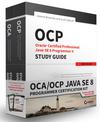 OCA / OCP Java SE 8 Programmer Certification Kit: Exam 1Z0-808 and Exam 1Z0-809 (1119272092) cover image