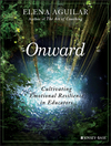 Onward: Cultivating Emotional Resiliency in Educators (1119364892) cover image