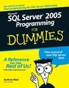Microsoft SQL Server 2005 Programming For Dummies (0470128593) cover image
