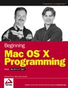 Beginning Mac OS® X Programming (0764573993) cover image