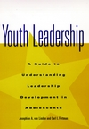 Youth Leadership: A Guide to Understanding Leadership Development in Adolescents (0787940593) cover image