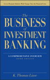 The Business of Investment Banking: A Comprehensive Overview, 3rd Edition (1118004493) cover image