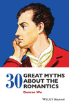 30 Great Myths about the Romantics (1118843193) cover image