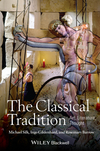 The Classical Tradition: Art, Literature, Thought (1405155493) cover image