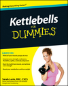 Kettlebells For Dummies (0470599294) cover image