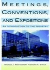 Meetings, Conventions, and Expositions: An Introduction to the Industry (0471284394) cover image