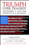 Triumph Over Tragedy: September 11 and the Rebirth of a Business (0471433594) cover image