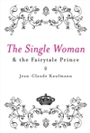 The Single Woman and the Fairytale Prince (0745640494) cover image