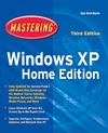 Mastering Windows XP Home Edition, 3rd Edition (0782150594) cover image