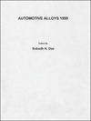 Automotive Alloys 1999: Symposium proceedings held during the 1999 TMS Annual Meeting in San Diego, CA, February 28 - March 4, 1999 (0873394194) cover image