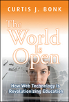 The World Is Open: How Web Technology Is Revolutionizing Education (1118072294) cover image