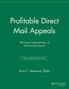 Profitable Direct Mail Appeals: Planning, Implementing, and Maximizing Results, 2nd Edition (1118693094) cover image