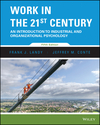 Work in the 21st Century: An Introduction to Industrial and Organizational Psychology, 5th Edition (EHEP003694) cover image