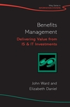 Benefits Management: Delivering Value from IS and IT Investments (0470062495) cover image