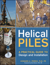 Helical Piles: A Practical Guide to Design and Installation (0470404795) cover image