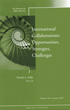 International Collaborations: Opportunities, Strategies, Challenges: New Directions for Higher Education, Number 150 (0470770295) cover image