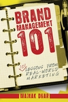 Brand Management 101: 101 Lessons from Real-World Marketing (0470822295) cover image