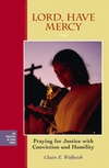 Lord, Have Mercy: Praying for Justice With Conviction and Humility (0787982695) cover image