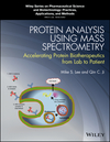 thumbnail image: Protein Analysis using Mass Spectrometry: Accelerating Protein Biotherapeutics from Lab to Patient