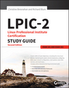LPIC-2: Linux Professional Institute Certification Study Guide: Exam 201 and Exam 202, 2nd Edition (1119150795) cover image