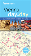 Frommer's<sup>&#174;</sup> Vienna Day By Day, 2nd Edition