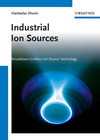 Industrial Ion Sources: Broadbeam Gridless Ion Source Technology (3527410295) cover image
