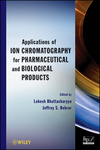 thumbnail image: Applications of Ion Chromatography in the Analysis of Pharmaceutical and Biological Products