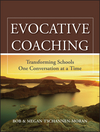 Evocative Coaching: Transforming Schools One Conversation at a Time  (0470547596) cover image