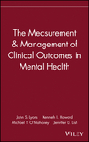 The Measurement & Management of Clinical Outcomes in Mental Health (0471154296) cover image