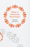 What is Historical Sociology? (0745660096) cover image