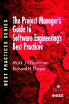 The Project Manager's Guide to Software Engineering's Best Practices (0769511996) cover image