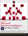 Knight's Microsoft Business Intelligence 24-Hour Trainer: Leveraging Microsoft SQL Server Integration, Analysis, and Reporting Services Print + eBook (1118517296) cover image