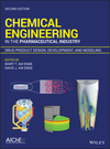 thumbnail image: Chemical Engineering in the Pharmaceutical Industry: Drug Product Design, Development, and Modeling, 2nd Edition