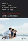 Sex Discrimination in the Workplace: Multidisciplinary Perspectives (1405134496) cover image