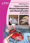 BSAVA Manual of Canine and Feline Wound Management and Reconstruction, 2nd Edition (1905319096) cover image