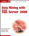 Data Mining with Microsoft SQL Server 2008 (0470439297) cover image