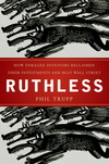 Ruthless: How Enraged Investors Reclaimed Their Investments and Beat Wall Street (0470579897) cover image