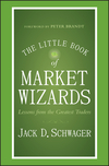 The Little Book of Market Wizards: Lessons from the Greatest Traders (1118858697) cover image