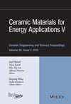 Ceramic Materials for Energy Applications V: A Collection of Papers Presented at the 39th International Conference on Advanced Ceramics and Composites, Volume 36, Issue 7 (1119211697) cover image
