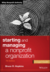 Starting and Managing a Nonprofit Organization: A Legal Guide, 7th Edition (1119380197) cover image