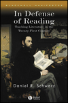 In Defense of Reading: Teaching Literature in the Twenty-First Century (1405130997) cover image