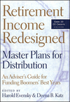 Retirement Income Redesigned: Master Plans for Distribution -- An Adviser's Guide for Funding Boomers' Best Years (1576601897) cover image
