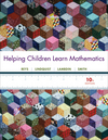 Helping Children Learn Mathematics, 10th Edition (EHEP001997) cover image