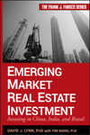 Emerging Market Real Estate Investment: Investing in China, India, and Brazil (0470901098) cover image