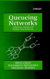 Queueing Networks: Customers, Signals and Product Form Solutions (0471983098) cover image