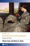 Reading the Nineteenth-century Novel: Austen to Eliot (0631231498) cover image