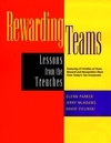 Rewarding Teams: Lessons from the Trenches (0787948098) cover image