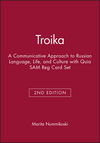 Troika: A Communicative Approach to Russian Language, Life, and Culture, 2e with Quia SAM Reg Card Set (1118457498) cover image